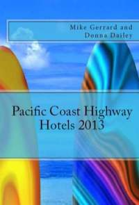 Pacific Coast Highway Hotels Guide 2012