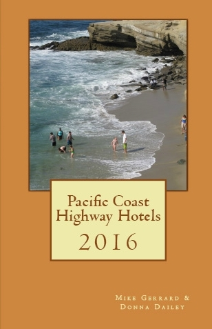 PCH Travel's 2016 guide to Pacific Coast Highway hotels