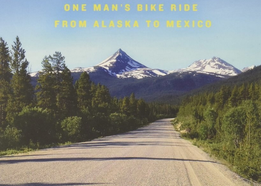 Alaska to Mexico by Bike Book Cover